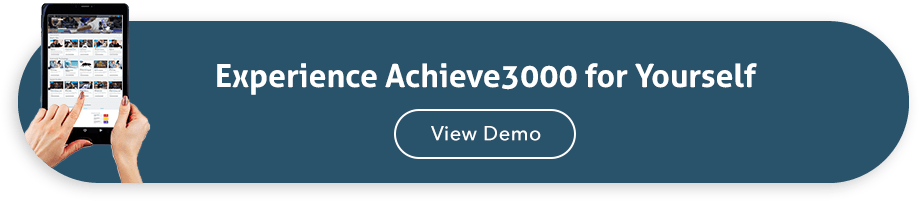 Experience Achieve3000 for Yourself